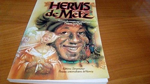 9782864802006: Hervis de Metz: Légende médiévale (French Edition)