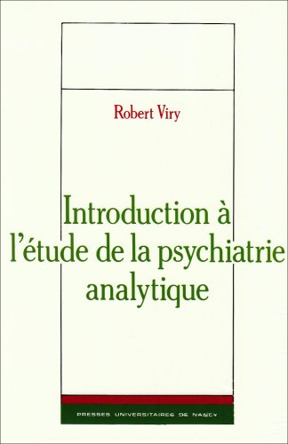 9782864804260: Introduction a l'etude de la psychiatrie analytique