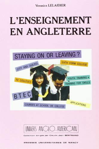 L'enseignement en Angleterre (French Edition): Lelaidier V