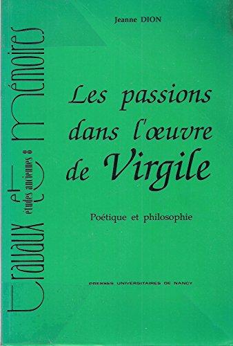 9782864806783: Passions dans l'oeuvre de virgile (les)