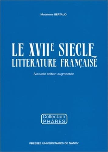 Le xviie siecle, litterature française (French Edition): rà ultats de recherche