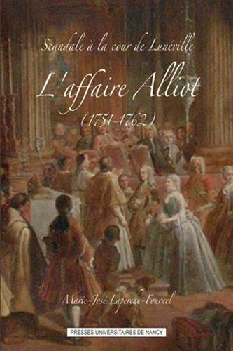 Scandale à la cour de Lunnéville : Marie-José Laperche-Fournel