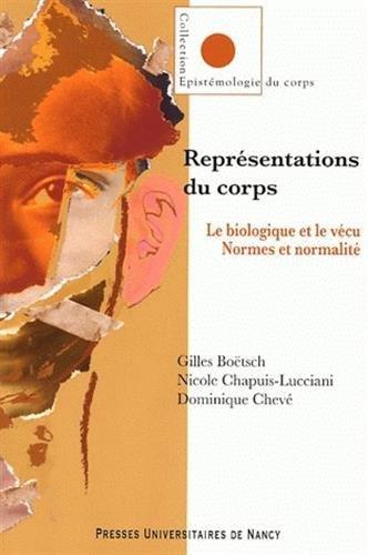 9782864809371: Repr�sentations du corps. Le biologique et le v�cu. Normes et normalit�.