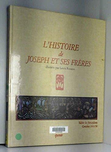 9782864850809: L'Histoire de Joseph et ses frères : Bible de Jérusalem, Genèse de 24 à 50