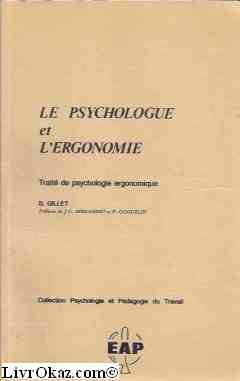 9782864910084: Le psychologue et l'ergonomie