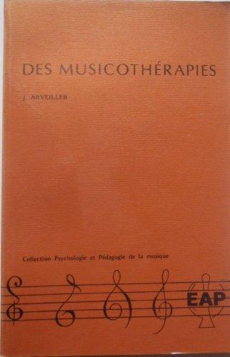 Des musicothérapies: Arveiller, J