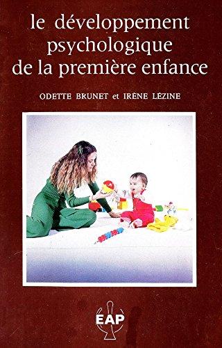 9782864910312: Le Développement psychologique de la première enfance