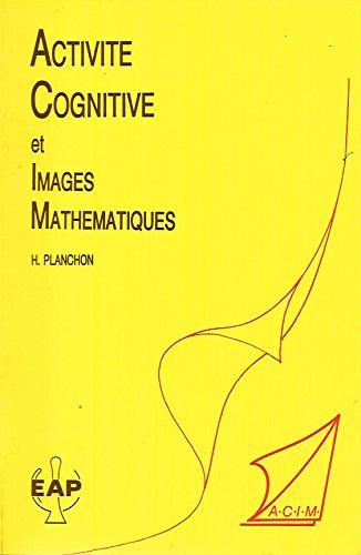 9782864910756: ACTIVITES COGNITIVES ET IMAGES MATHEMATIQUES