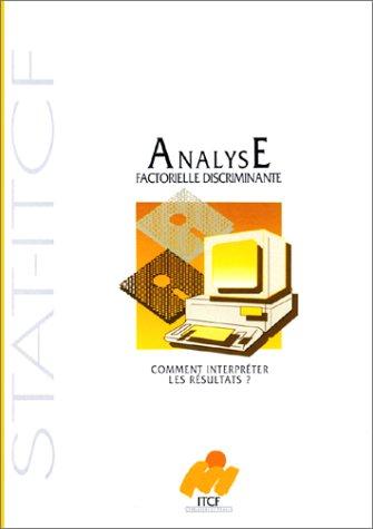 9782864920731: comment interpreter les resultats d'une analyse factorielle discriminante