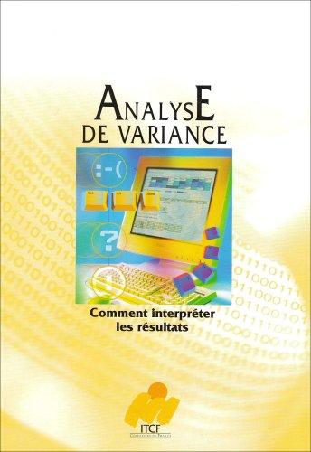 9782864925422: Comment interpreter les résultats d'une analyse de variance ?