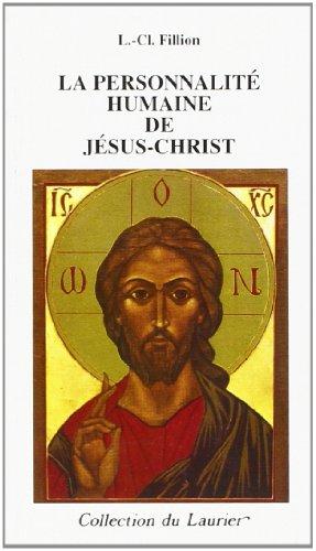 9782864951551: La personnalité humaine de jesus-christ