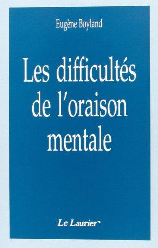 9782864951766: Les Difficult�s de l Oraison Mentale