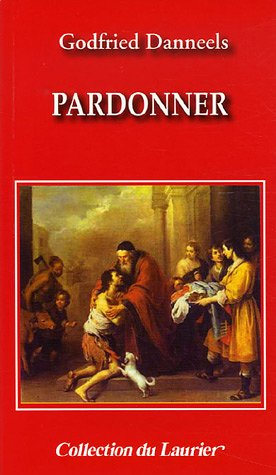 9782864952787: Pardonner (French Edition)