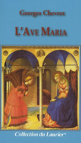 L'Ave Maria: Georges Chevrot