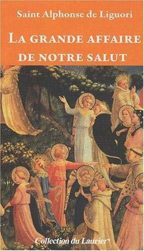 9782864953159: La grande affaire de notre salut (French Edition)