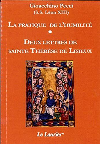 9782864953432: La pratique de l'humilité / 2 lettres de St Thérèse