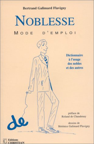 9782864960782: Noblesse mode d'emploi (French Edition)