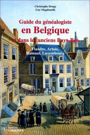 9782864960850: Guide du généalogiste en Belgique et dans les anciens Pays-Bas