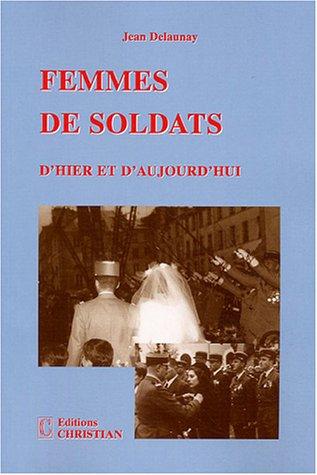 9782864961253: Femmes de soldats : D'hier et d'aujourd'hui