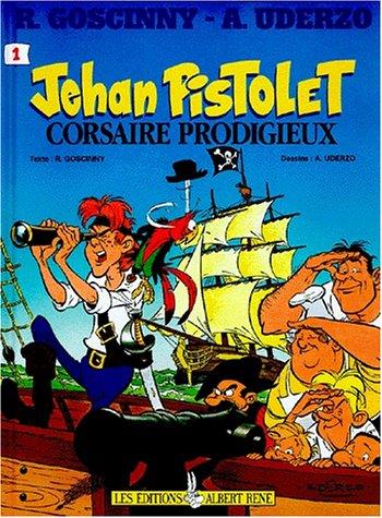 9782864971214: Jehan Pistolet, tome 1 : Corsaire prodigieux