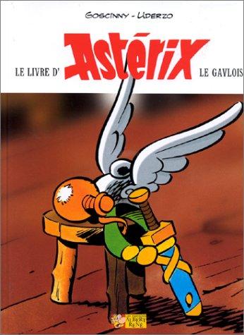Le livre d'Asterix le Gaulois (French Edition): Goscinny