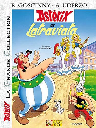 Astérix, Tome 31 : Astérix et Latraviata: René Goscinny