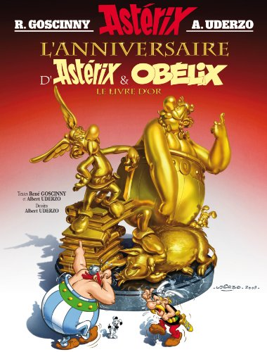 9782864972303: Le Livre d'or l'anniversaire d'Asterix et Obelix (French Edition)
