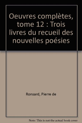Oeuvres completes, tome 12 (French Edition)