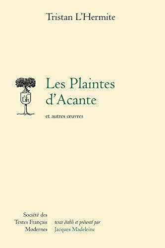 9782865030576: Les Plaintes d'Acante, et autres oeuvres