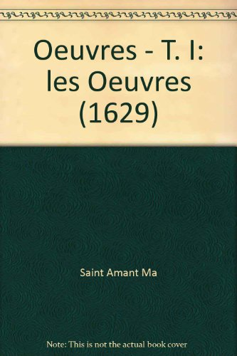 oeuvres t.1 ; les oeuvres
