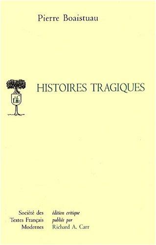 histoires tragiques: Pierre Boaistuau
