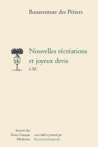 9782865031719: Nouvelles récréations et joyeux devis: I-XC (Société des textes français modernes) (French Edition)
