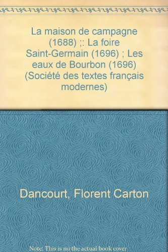 Comedies (Societe des textes francais modernes) (French Edition): Dancourt, Florent Carton