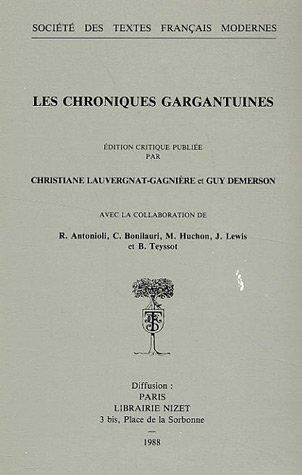 9782865031863: Les Chroniques Gargantuines (Societe Des Textes Francais Modernes) (French Edition)