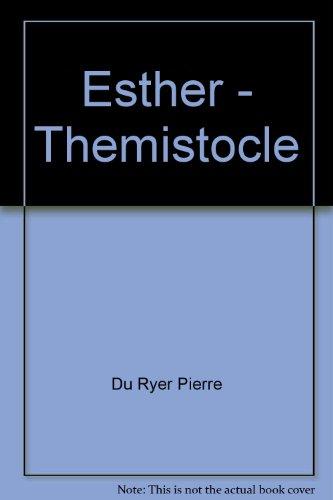 Esther ;: Themistocle (Societe des textes francais modernes) (French Edition): Du Ryer, Pierre