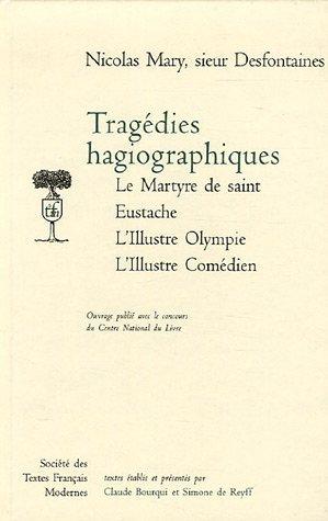 9782865032730: Tragédies hagiographique