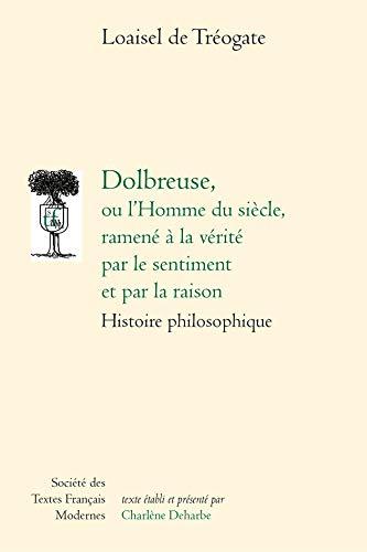 9782865033027 Dolbreuse Ou Lhomme Du Siecle Ramene A La