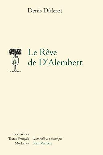 9782865039371: Le Reve De D'alembert (Societe Des Textes Francais Modernes) (French Edition)