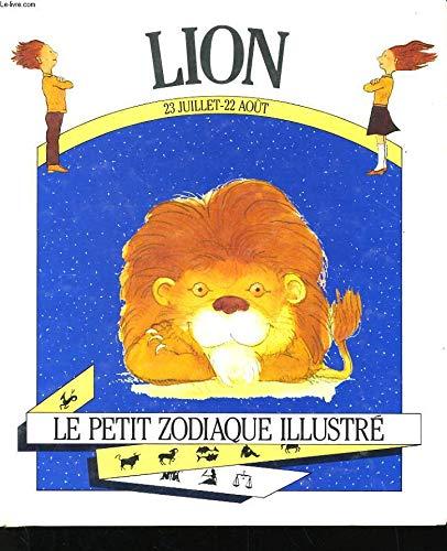 Lion Le petit zodiaque illustré: A.C.Domenech / Illustré