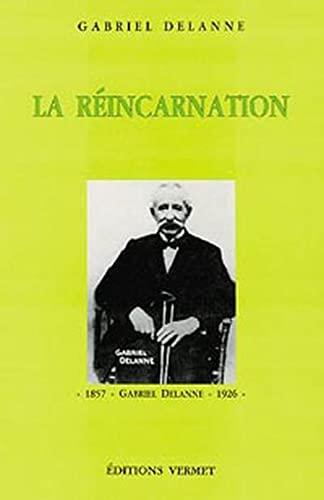 La rà incarnation [Paperback] [Jan 01, 1985]: Gabriel Delanne