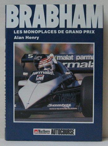 Brabham Les monoplaces de Grand Prix: Henry, Alan