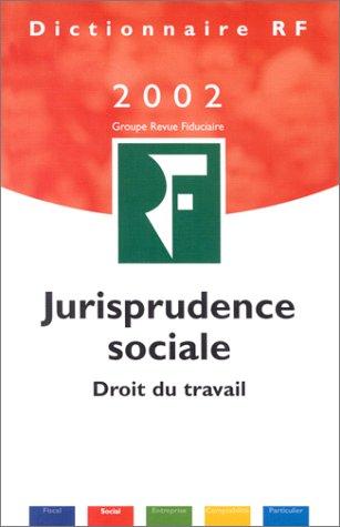 9782865216185: Jurisprudence sociale : Droit du travail