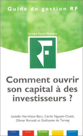 9782865216802: Comment ouvrir son capital à des investisseurs ?