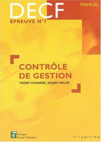 Contrôle de gestion DECF épreuve n° 7 (French Edition): ...