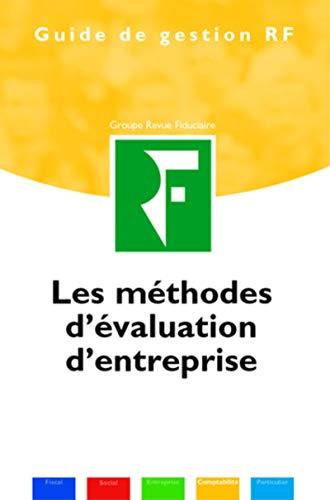 Les méthodes d'évaluation d'entreprise (Guide de Gestion: Palou, Jean-Michel
