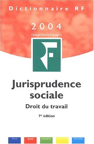 9782865217786: Jurisprudence sociale : Droit du travail