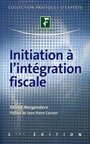 9782865218677: Initiation � l'int�gration fiscale