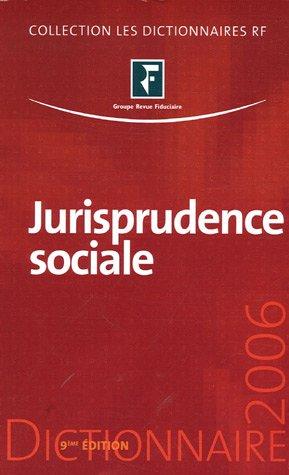 9782865219032: Jurisprudence sociale : Droit du travail