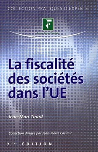 9782865219131: La fiscalité des sociétés dans l'UE