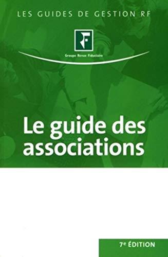 9782865219650: Le guide des associations : Juridique, social, fiscal, comptable, immobilier